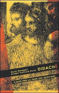 Didachè - Meregalli, Guido