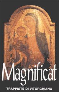Magnificat - Trappiste di Vitorchiano