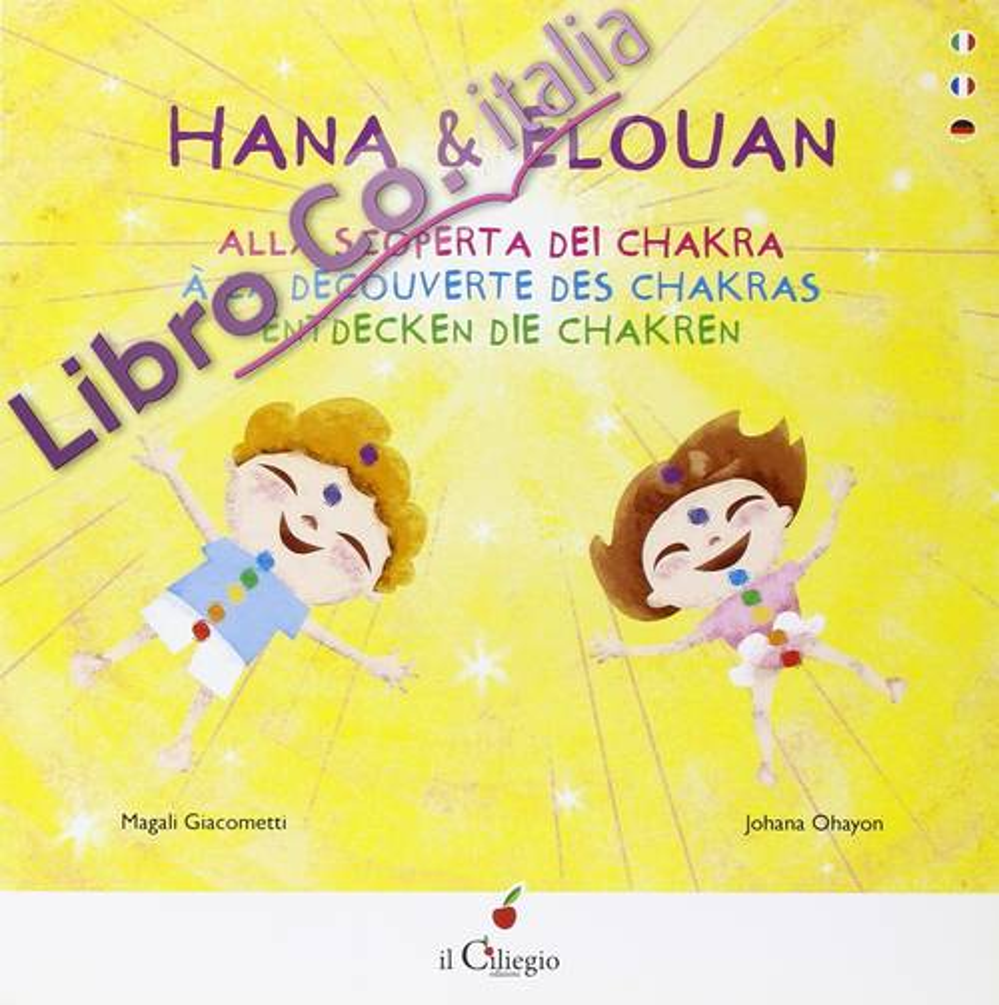 Hana & Elouan. Alla Scoperta dei Chakra