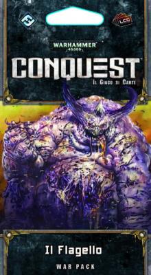 Warhammer 40.000 Conquest. Il Flagello. [Espansione per Warhammer 40.000 Conquest]