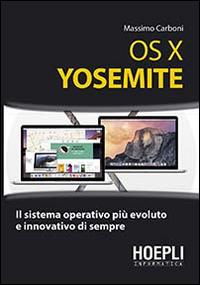 OS X Yosemite. Il sistema operativo più evoluto e innovativo di sempre.