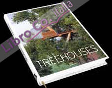 Treehouses. Small Spaces in Nature.