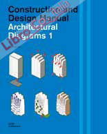 Architectural Diagrams 1. Construction and Design Manual.