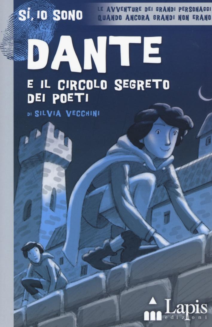 Dante e il circolo segreto dei poeti.