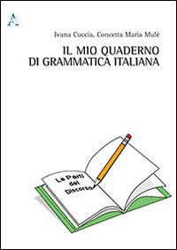 Il mio quaderno di grammatica italiana
