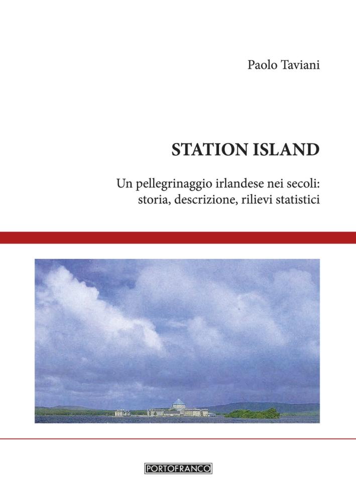 Station Island. Un pellegrinaggio irlandese nei secoli. Storia, descrizione, rilievi statistici.