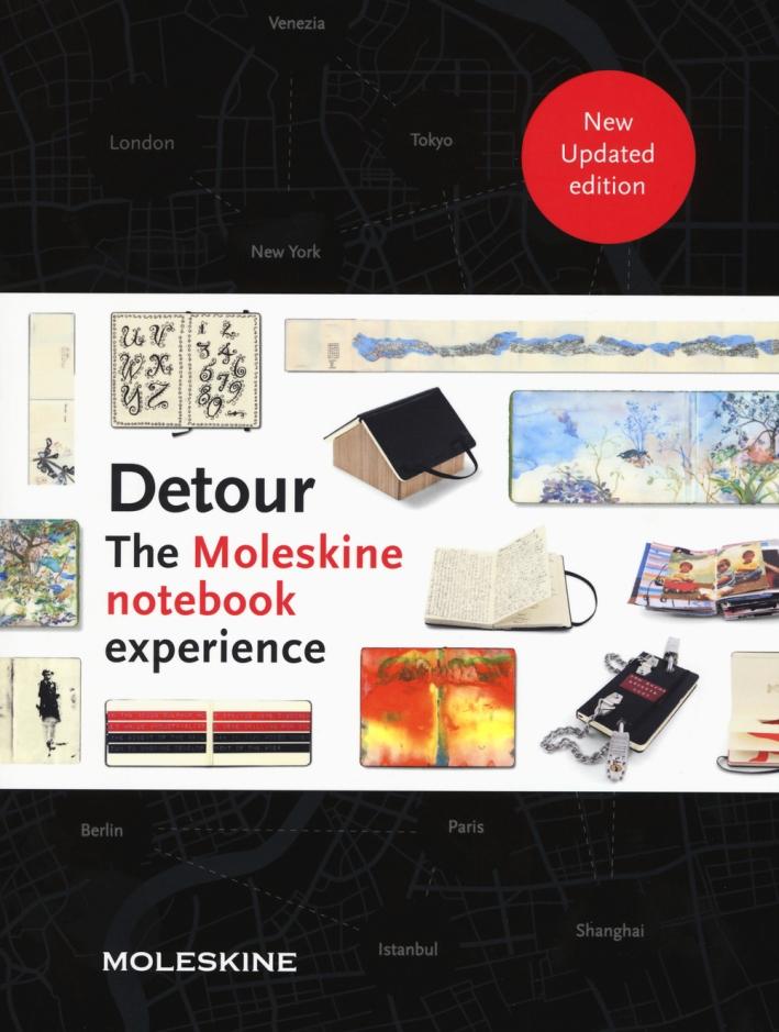 Detour. The Moleskine notebook experience. Ediz. illustrata