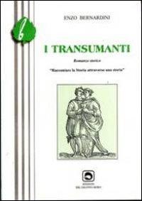I transumanti. Raccontare la storia attraverso una storia