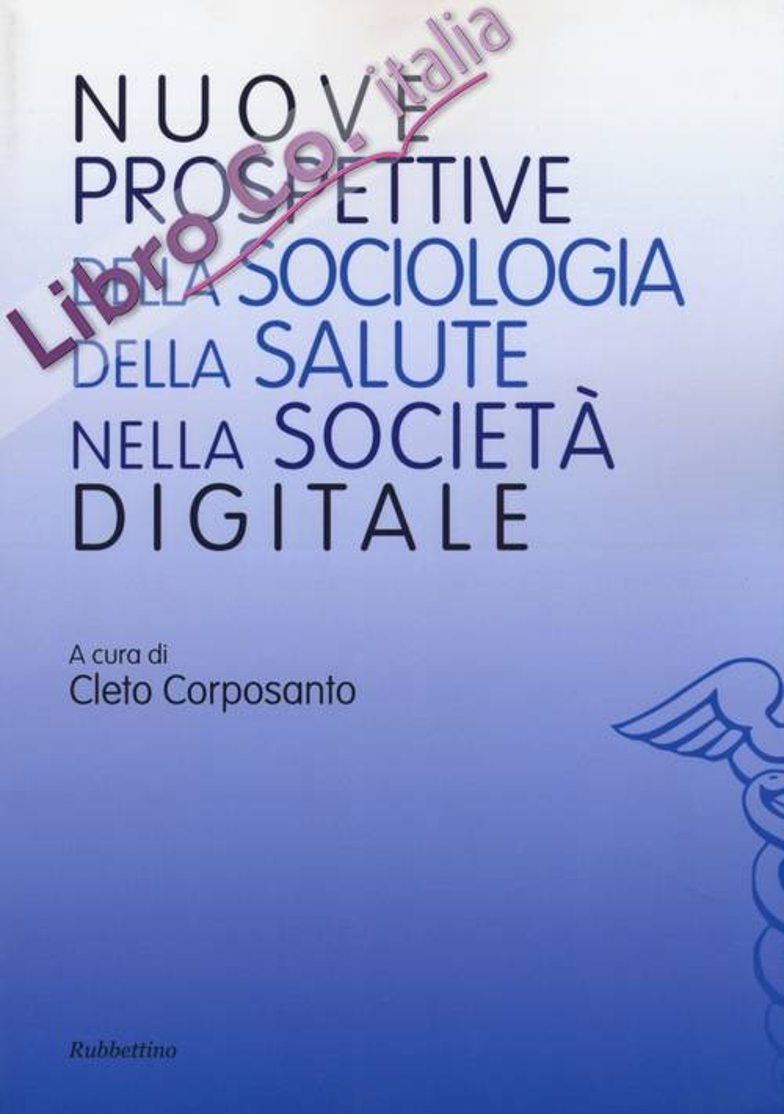 Nuove prospettive della sociologia della salute nella società digitale