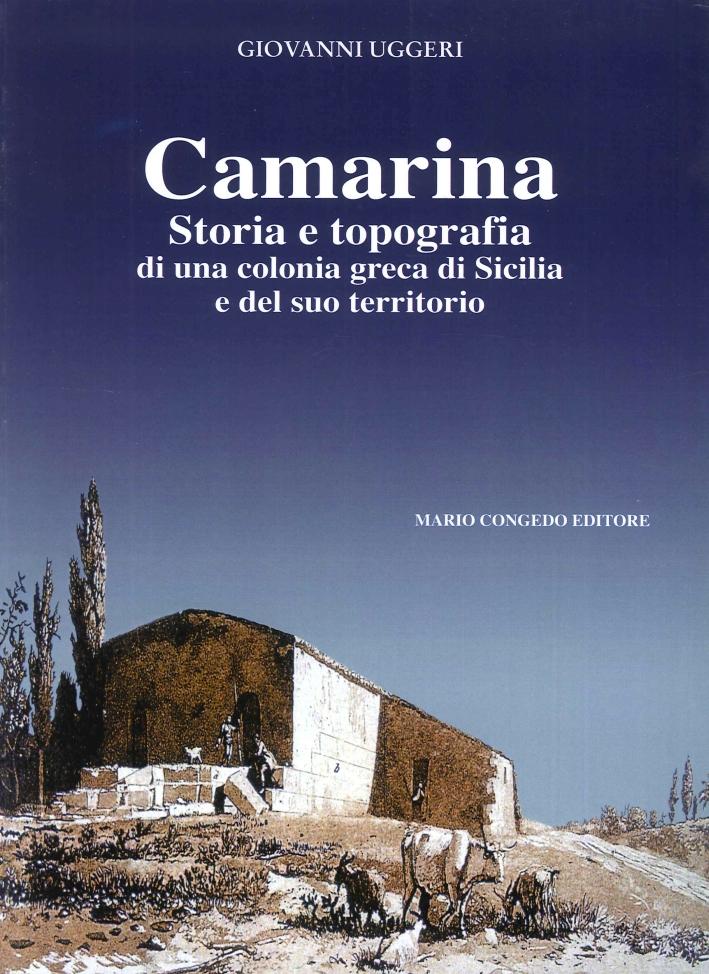 Camarina. Storia e topografia di una colonia greca di Sicilia e del suo territorio