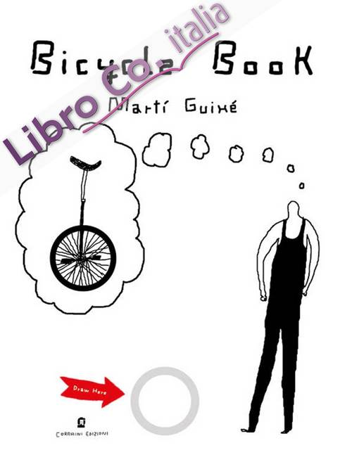 Bicycle book. Ediz. illustrata