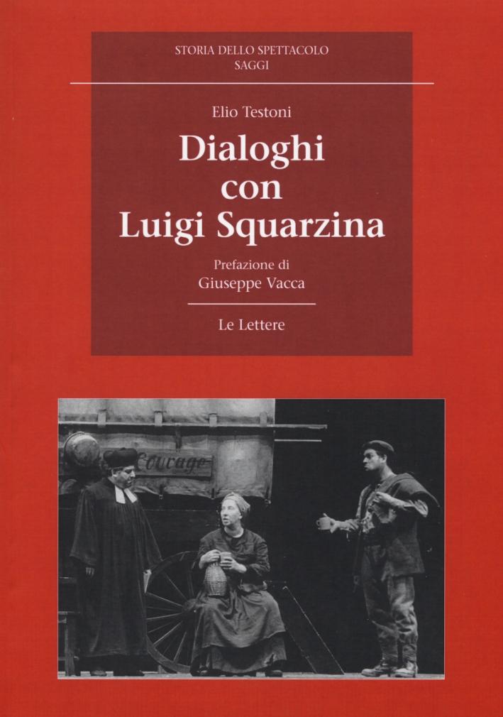 Dialoghi con Luigi Squarzina