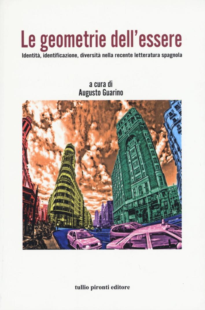 Le geometrie dell'essere. Identità, identificazione, diversità nella recente letteratura spagnola