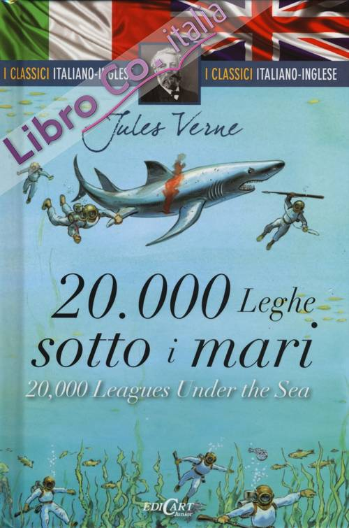 20.000 leghe sotto i mari-20,000 leagues under the sea. Ediz. bilingue
