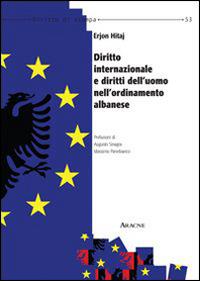 Diritto internazionale e diritto dell'uomo nell'ordinamento albanese