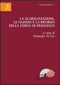 La globalizzazione, le nazioni e la riforma della Chiesa di Francesco