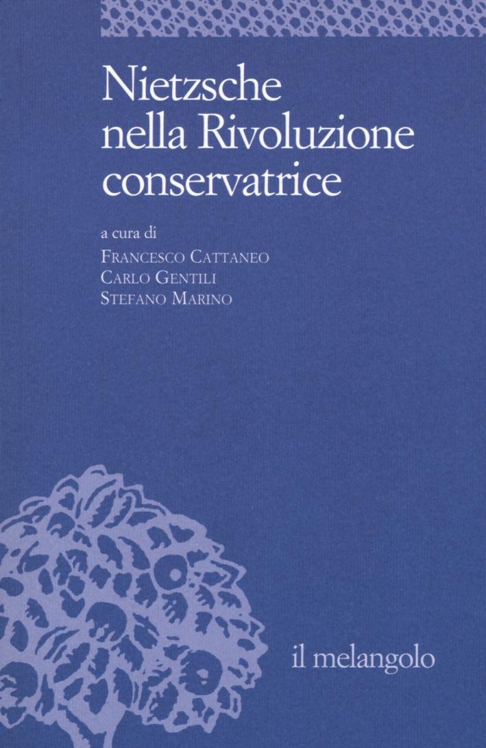 Nietzsche nella rivoluzione conservatrice
