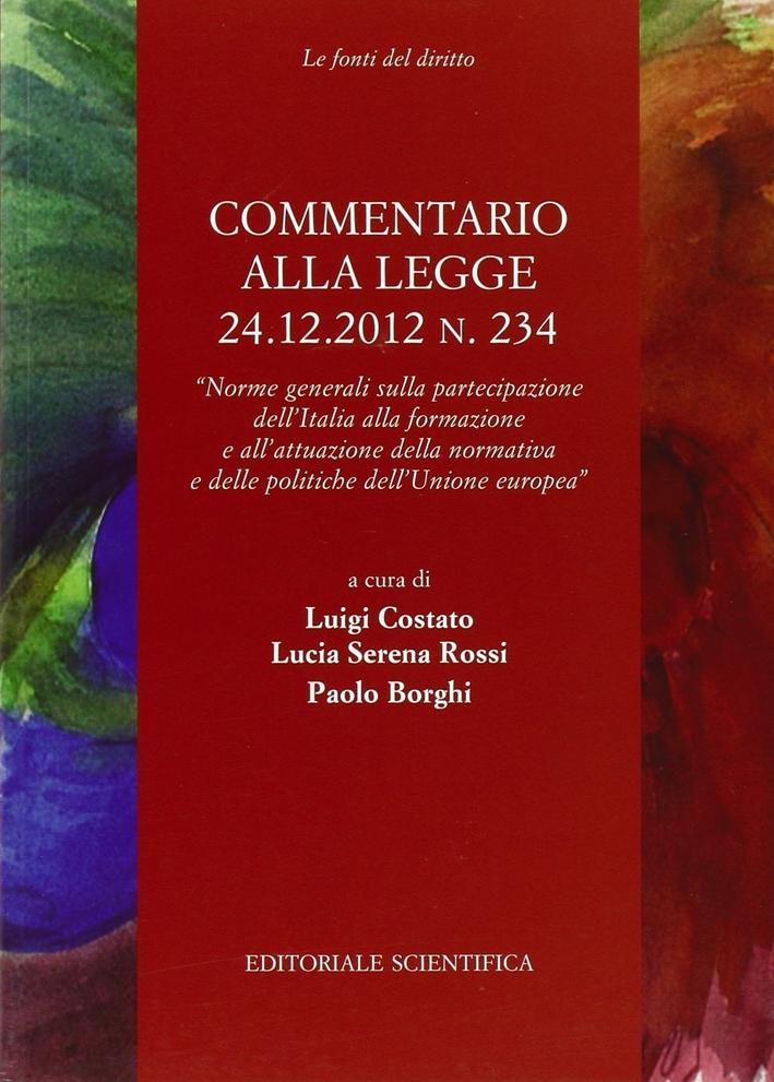 Commentario alla Legge 24.12.2012 N. 234.