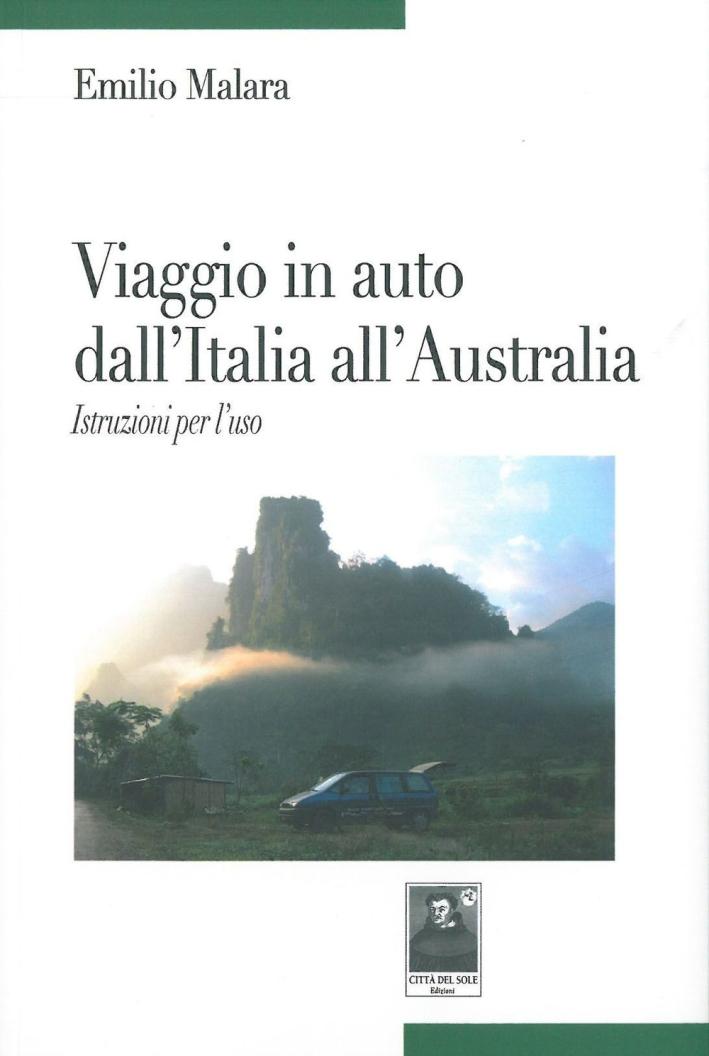 Viaggio in auto dall'Italia all'Australia. Istruzione per l'uso