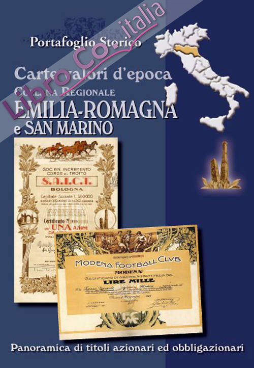 Carte valori d'epoca. Emilia Romagna e San Marino
