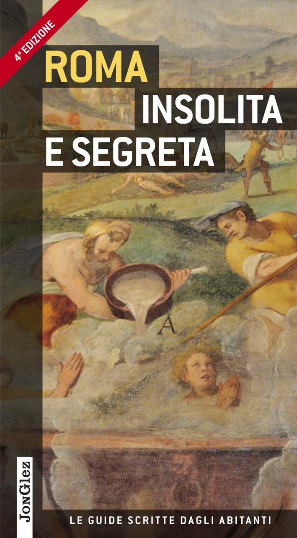 Roma insolita e segreta