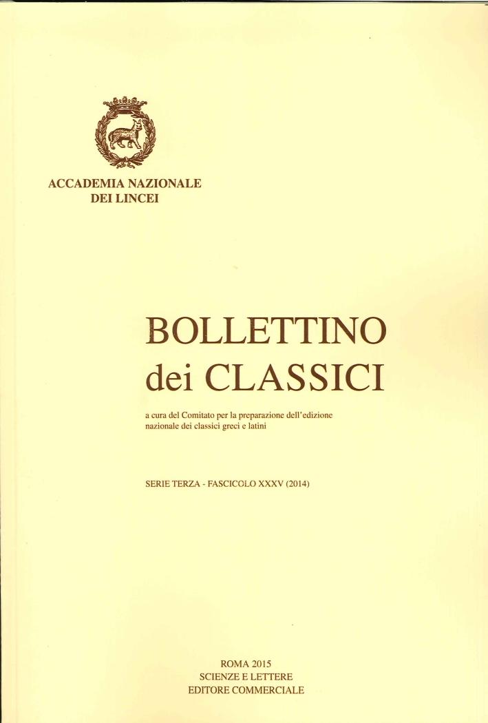 Bollettino dei Classici. Terza serie. 35. 2014