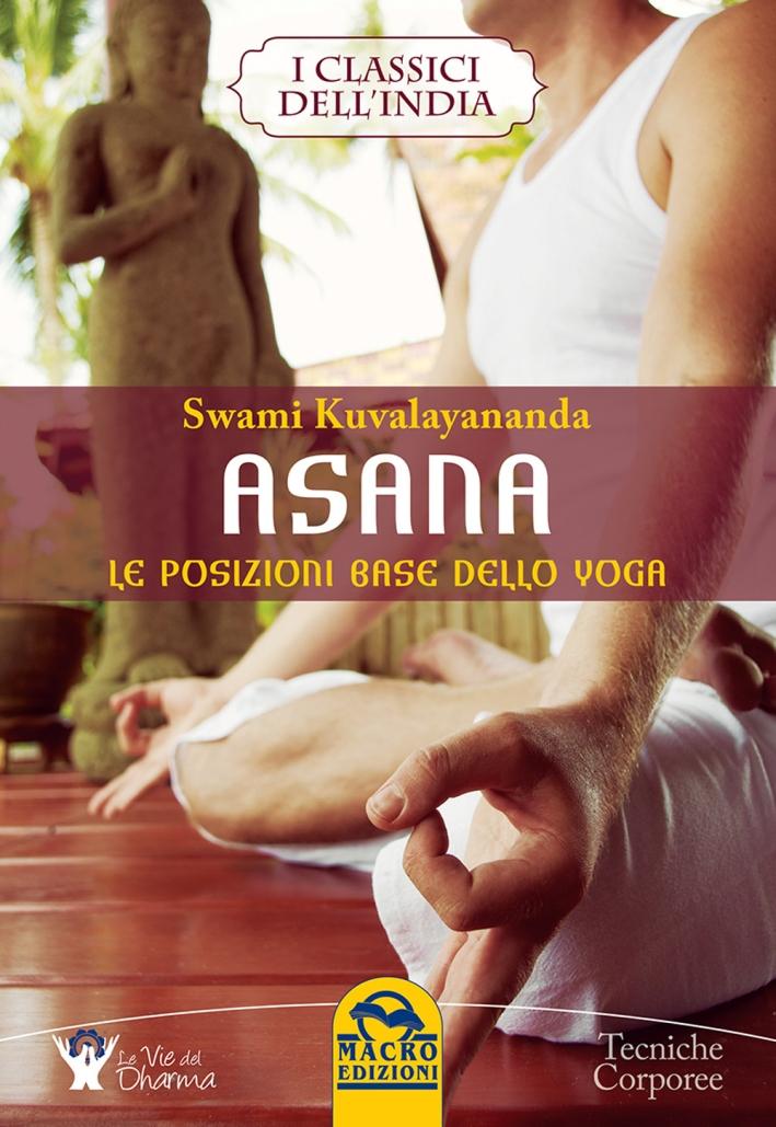 Asana. Le posizioni base dello yoga.