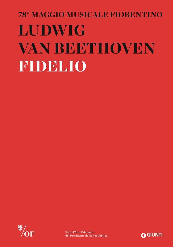 Ludwig van Beethoven. Fidelio. 78° Maggio Musicale Fiorentino