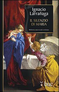 Il silenzio di Maria.