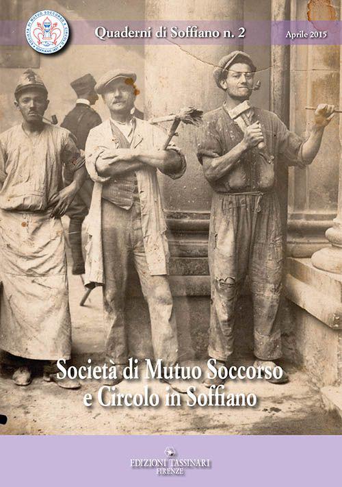 Società di mutuo soccorso e circolo in Soffiano.