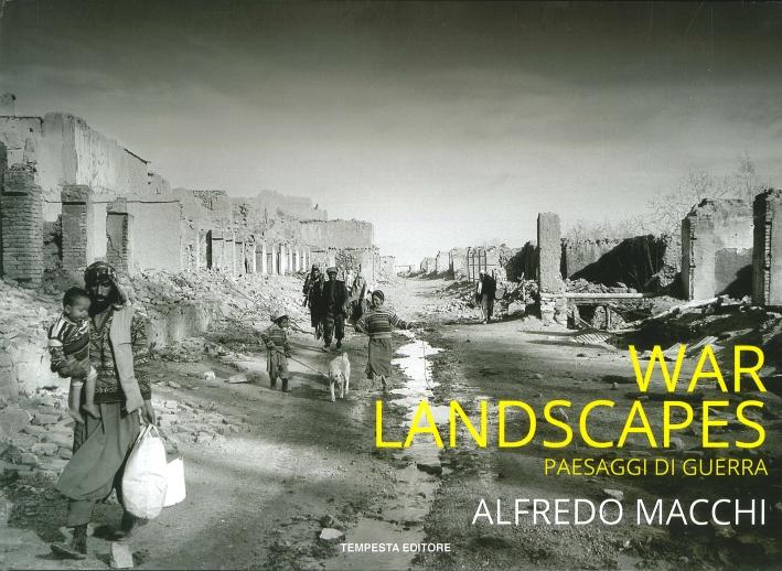 War landscapes. Paesaggi di guerra.