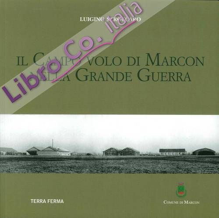 Il campo volo di Marcon nella grande guerra