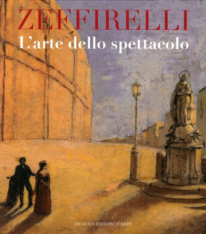 Zeffirelli. L'arte dello spettacolo