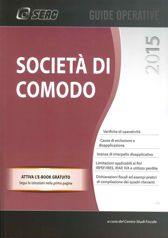 Societa' di Comodo 2015