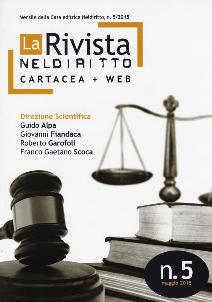 La rivista di Neldiritto (2015). Vol. 5