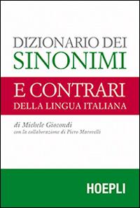 Dizionario dei sinonimi e dei contrari della lingua italiana.