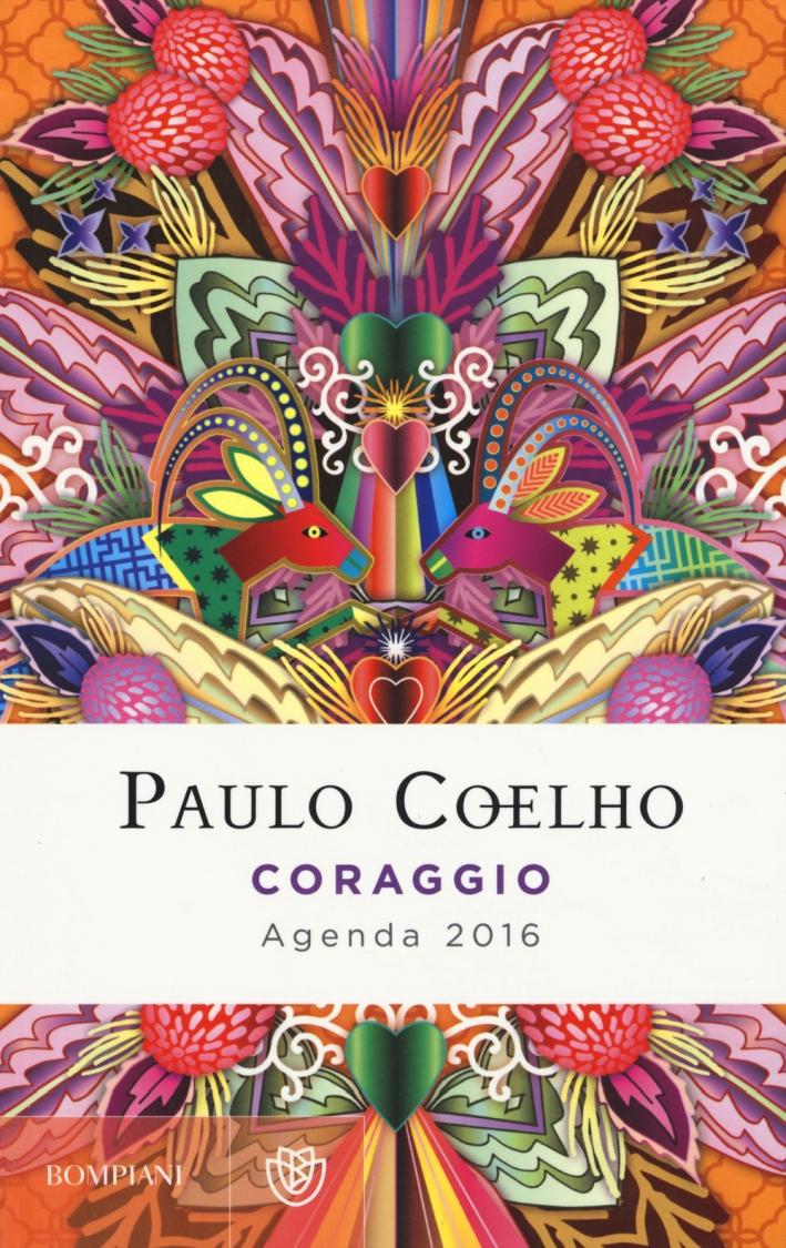 Coraggio. Agenda 2016.