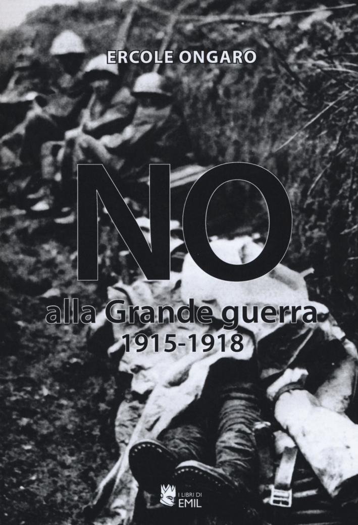 No alla grande guerra (1915-1918)
