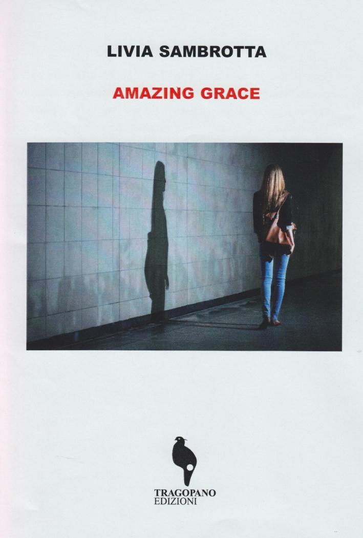 Amazing Grace. Ediz. italiana.