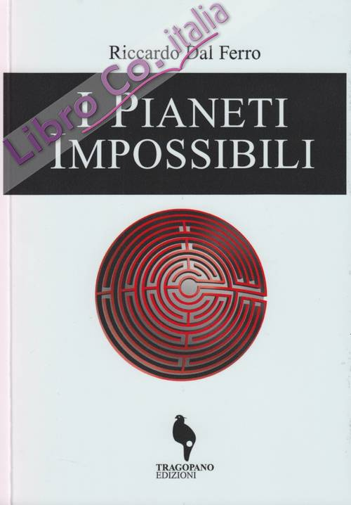 I pianeti impossibili
