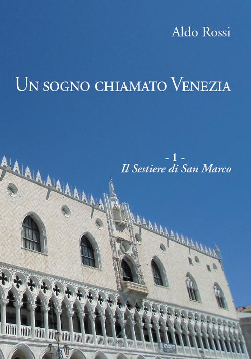 Il sestiere di San Marco