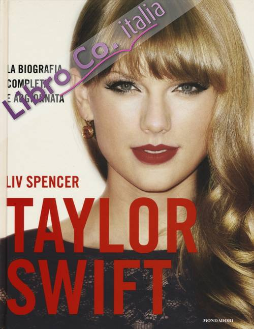 Taylor Swift. Ediz. illustrata