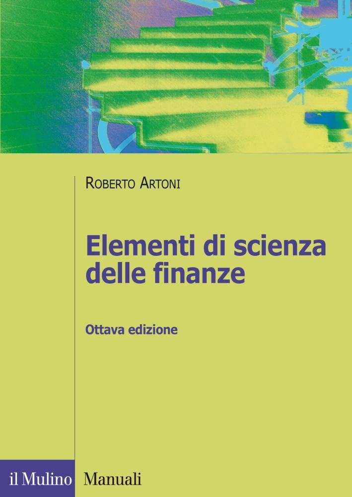 Elementi di scienza delle finanze.