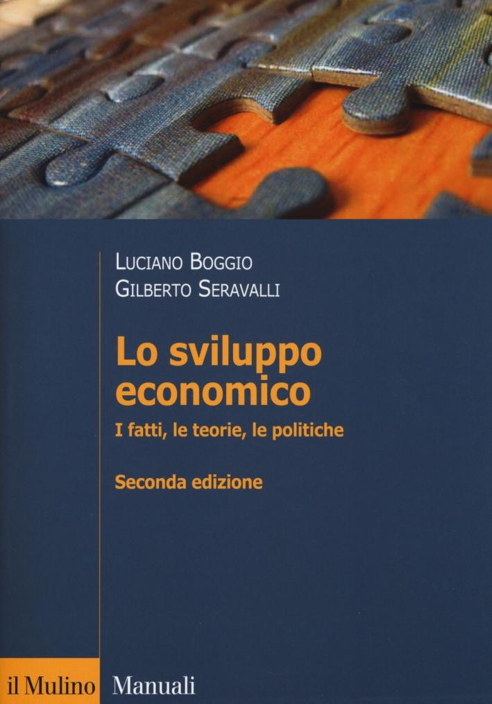 Lo sviluppo economico. I fatti, le teorie, le politiche