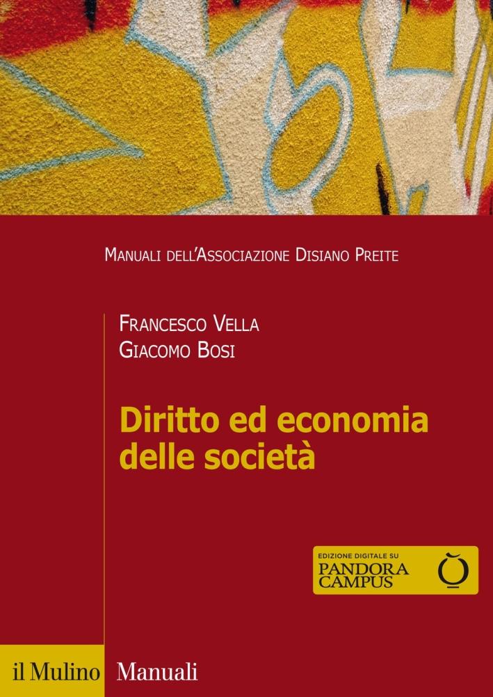 Diritto ed economia delle società. Con e-book.