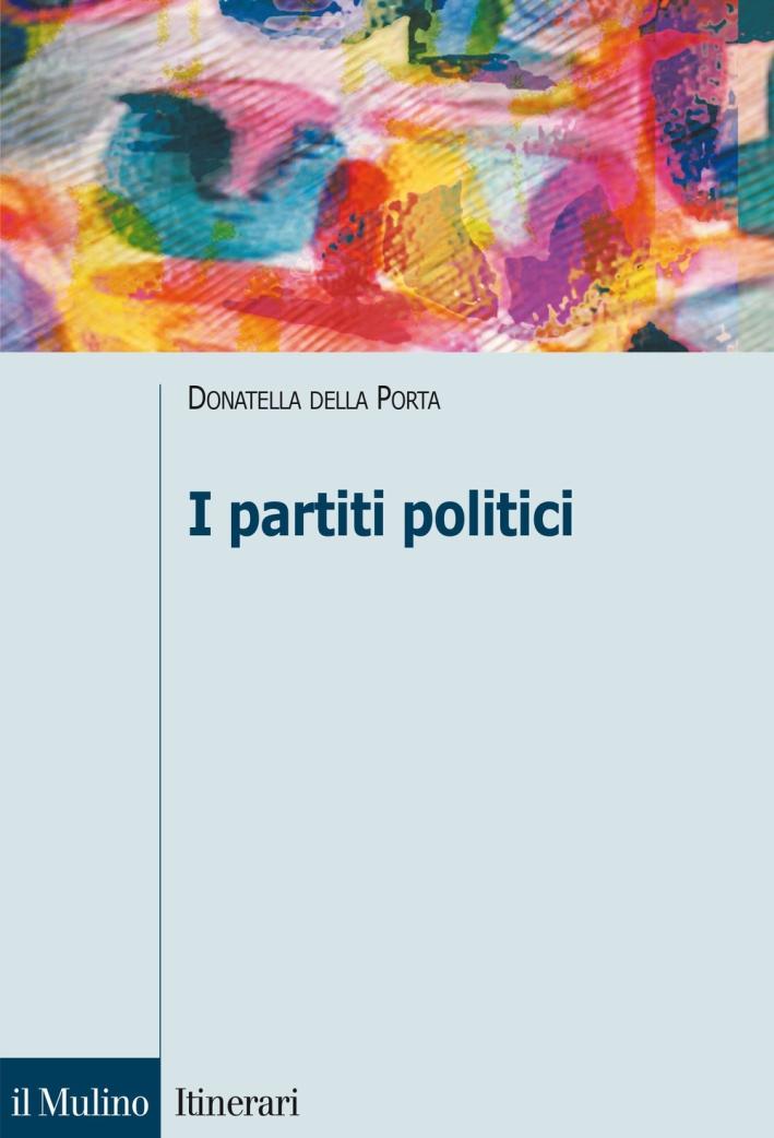 I partiti politici.