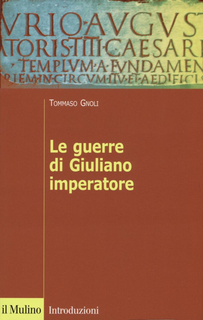 Le guerre di Giuliano imperatore