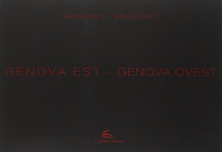 Genova Est. Genova Ovest.