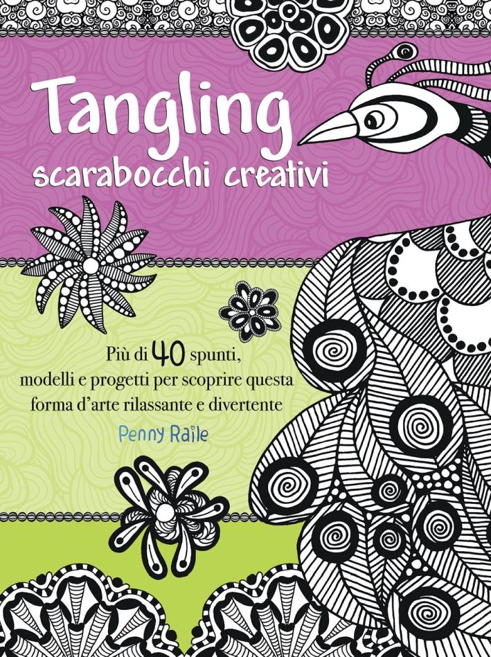 Tangling. Scarabocchi creativi