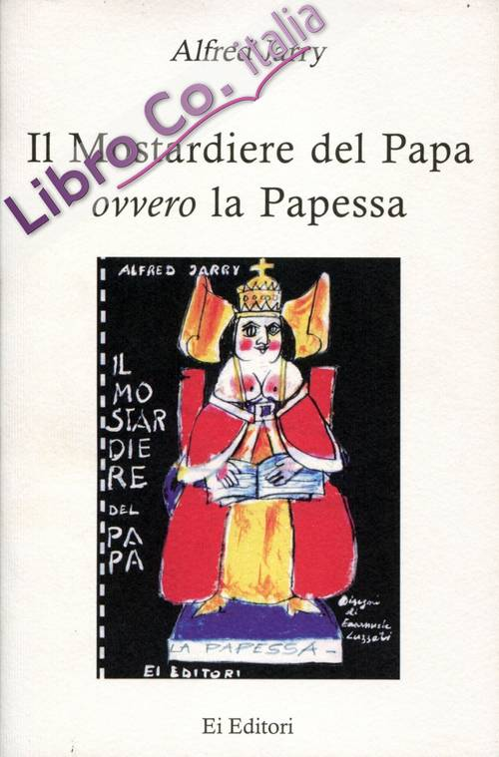 Il mostardiere del papa ovvero la papessa.